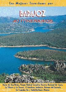Badajoz. 40 Itinerarios