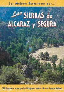 Las Sierras de Alcaraz y Segura
