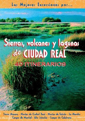 Sierras, Volcanes y Lagunas de Ciudad Real