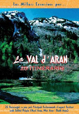 La Val D `Arán (Edició en Catalá)