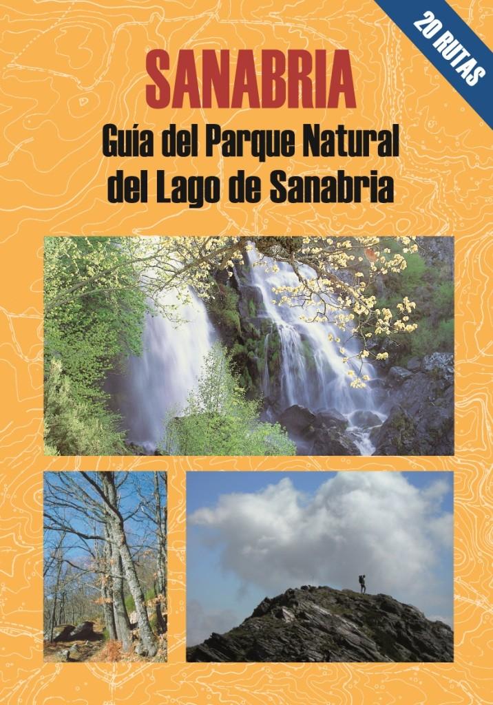 Sanabria. Guía del Parque Natural del Lago de Sanabria