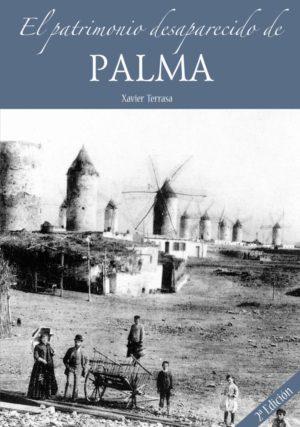 El Patrimonio desaparecido de Palma