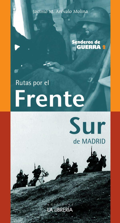 Rutas por el Frente Sur de Madrid