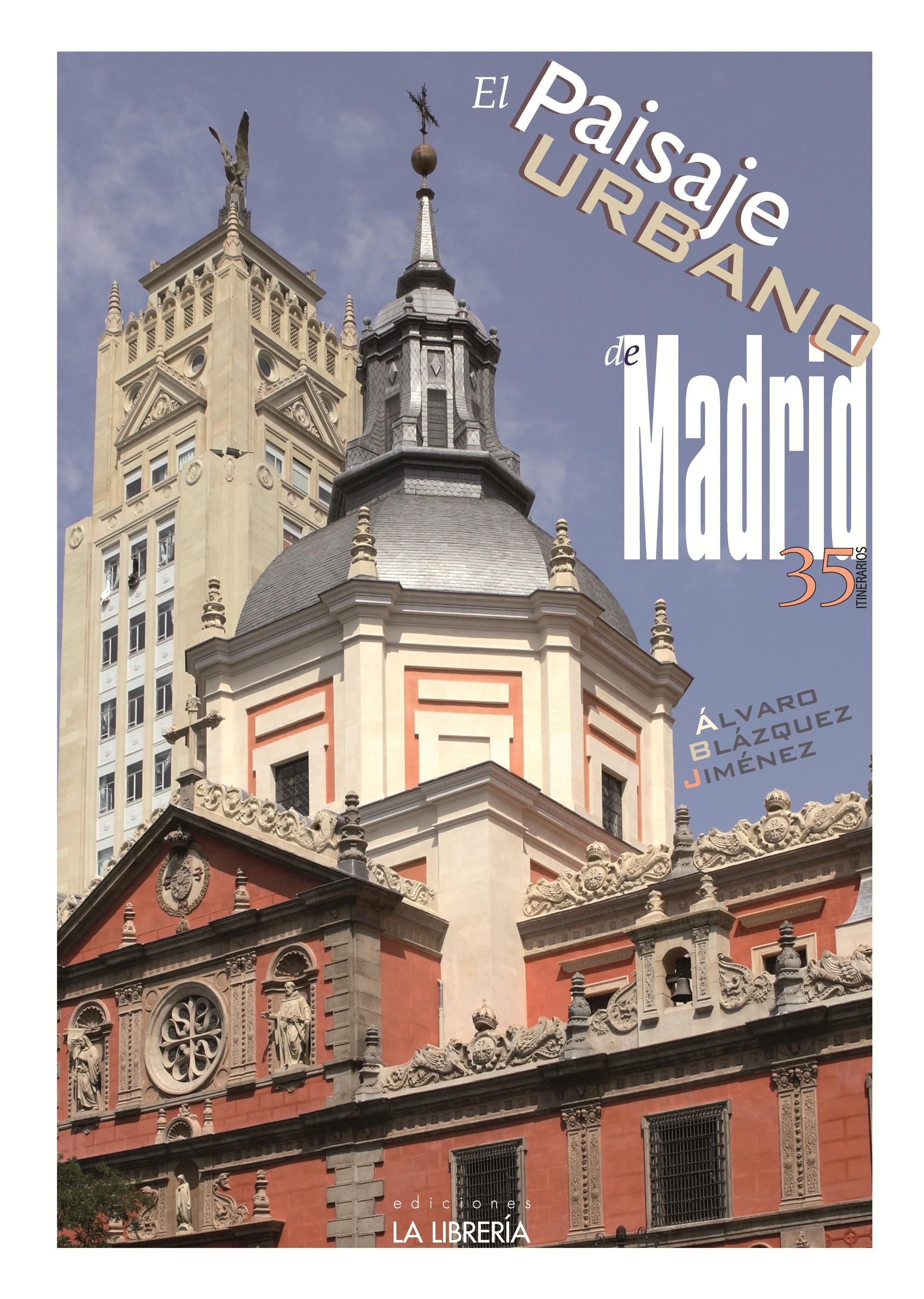 El paisaje urbano de Madrid