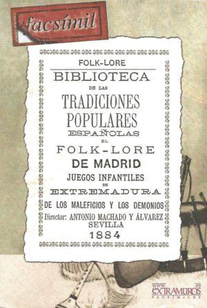 Folk-lore. Biblioteca de las Tradiciones Populares Españolas
