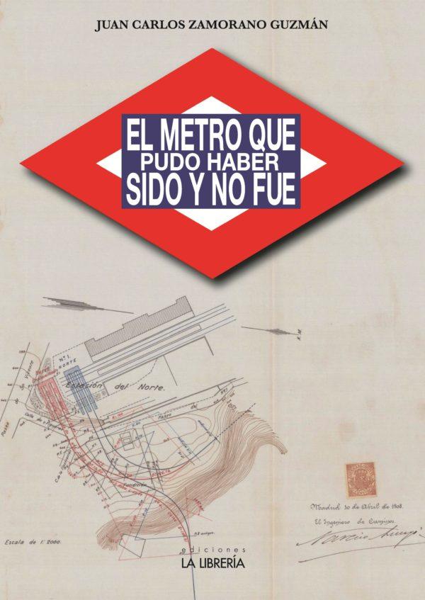 El metro que pudo haber sido y no fue
