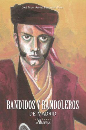 Bandidos y bandoleros
