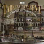 De taberna en taberna por el Madrid mas fantasmagorico