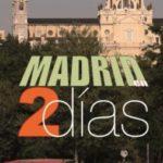 Madrid en 2 dias
