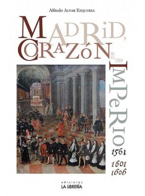 """Nota de prensa de """"Madrid, corazón de un Imperio, 1561 y 1601-1606"""""""