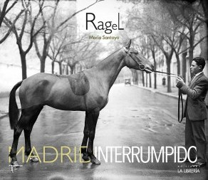 Nota de prensa de «Ragel. Madrid interrumpido»