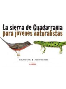 Sierra de guadarrama para jovenes naturalistas