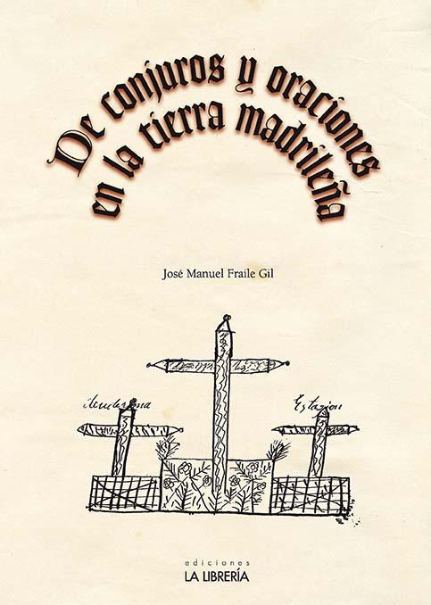 """Nota de prensa de """"De conjuros y oraciones en la tierra madrileña"""""""