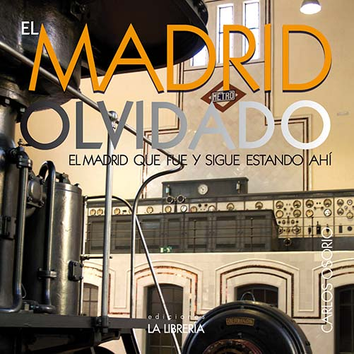 "Nota de prensa de ""Madrid olvidado"""