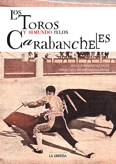 Nota de prensa de Los Toros y su mundo en los Carabancheles