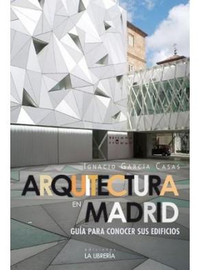 """Extracto de """"Arquitectura en Madrid. Guía para conocer sus edificios"""""""