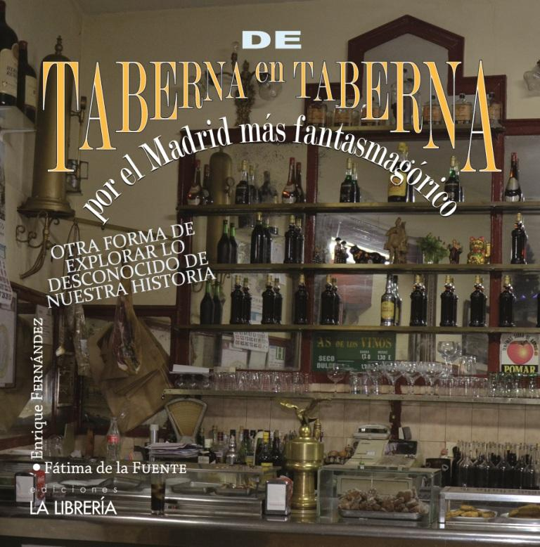 De taberna en taberna por el Madrid más fantasmagórico