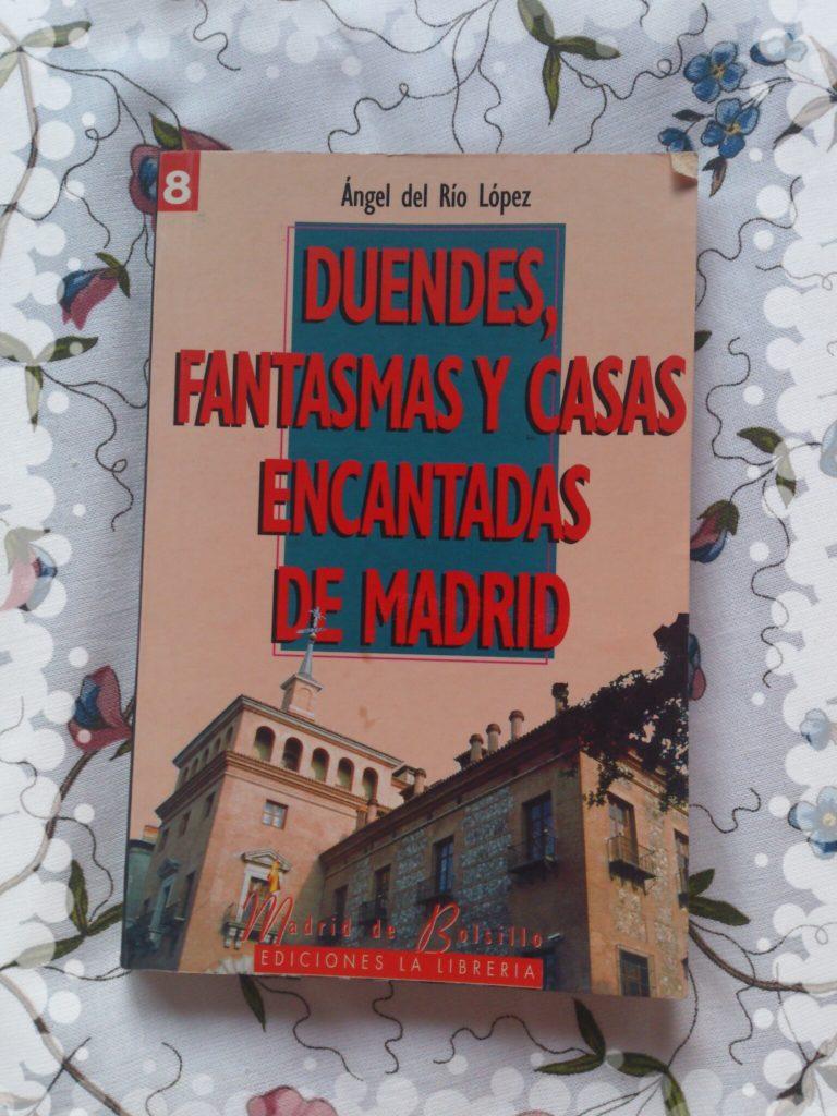 Duendes, fantasmas y casas encantadas de Madrid