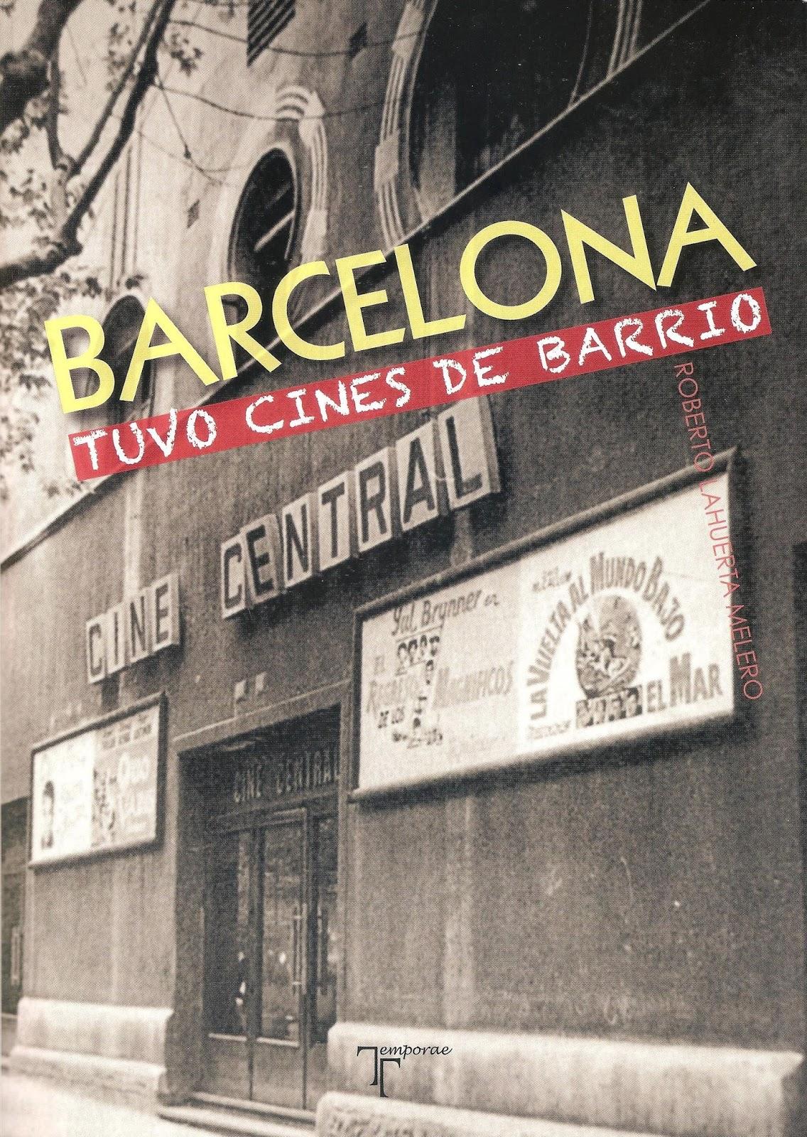 Barcelona sí tuvo cines de barrio