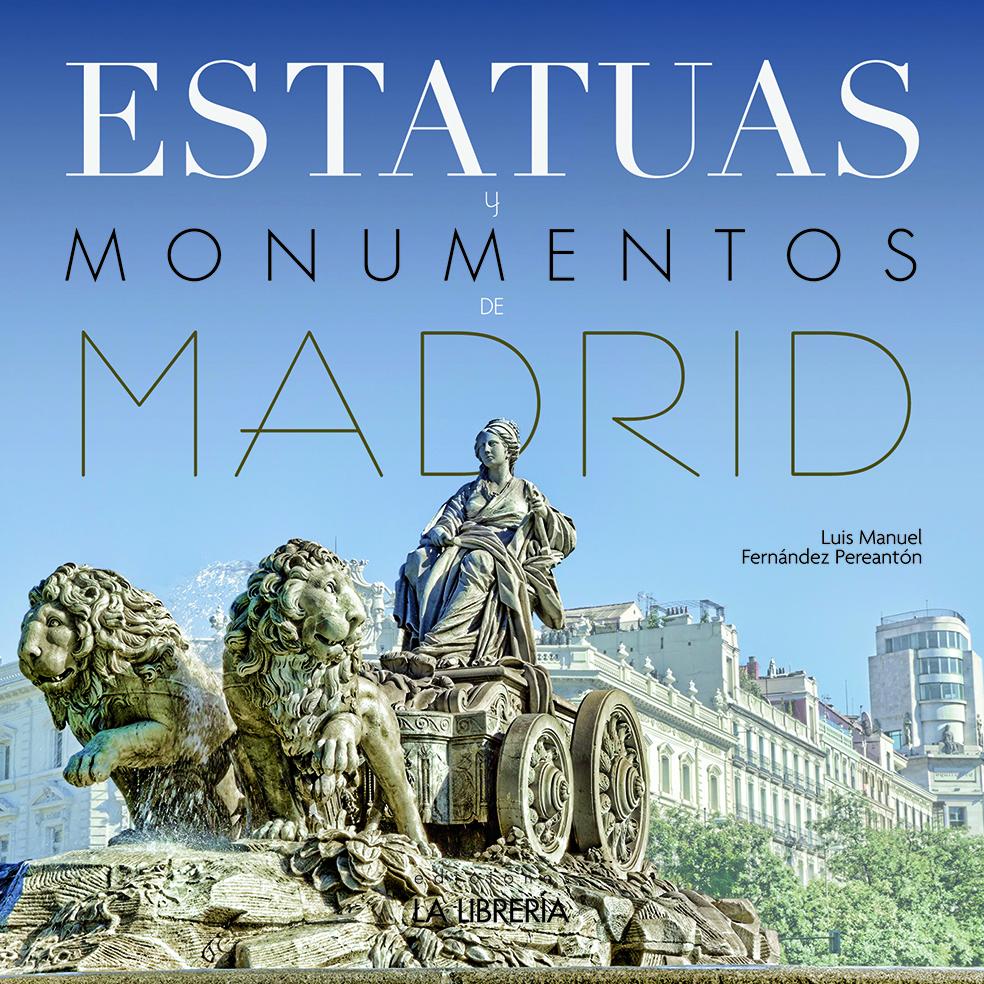 ¡Descubre todos los monumentos y estatuas de Madrid!