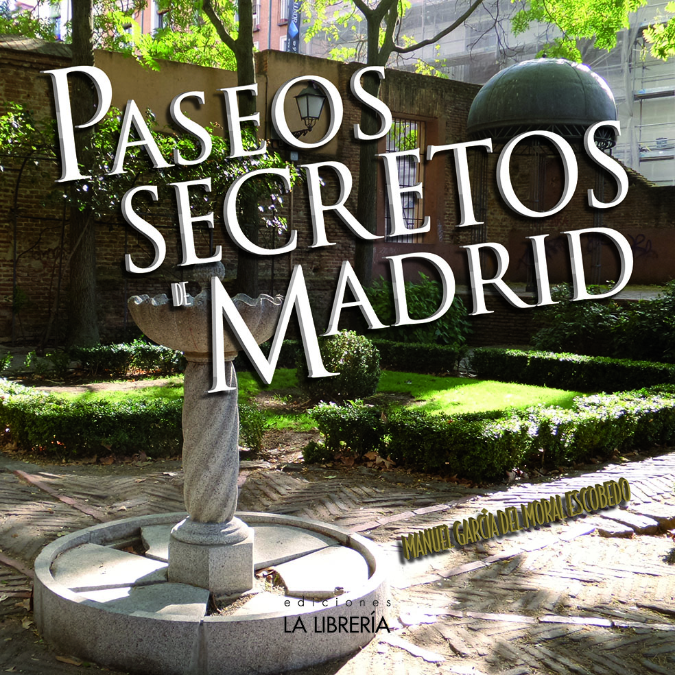 Pasea por Madrid y descubre sus secretos