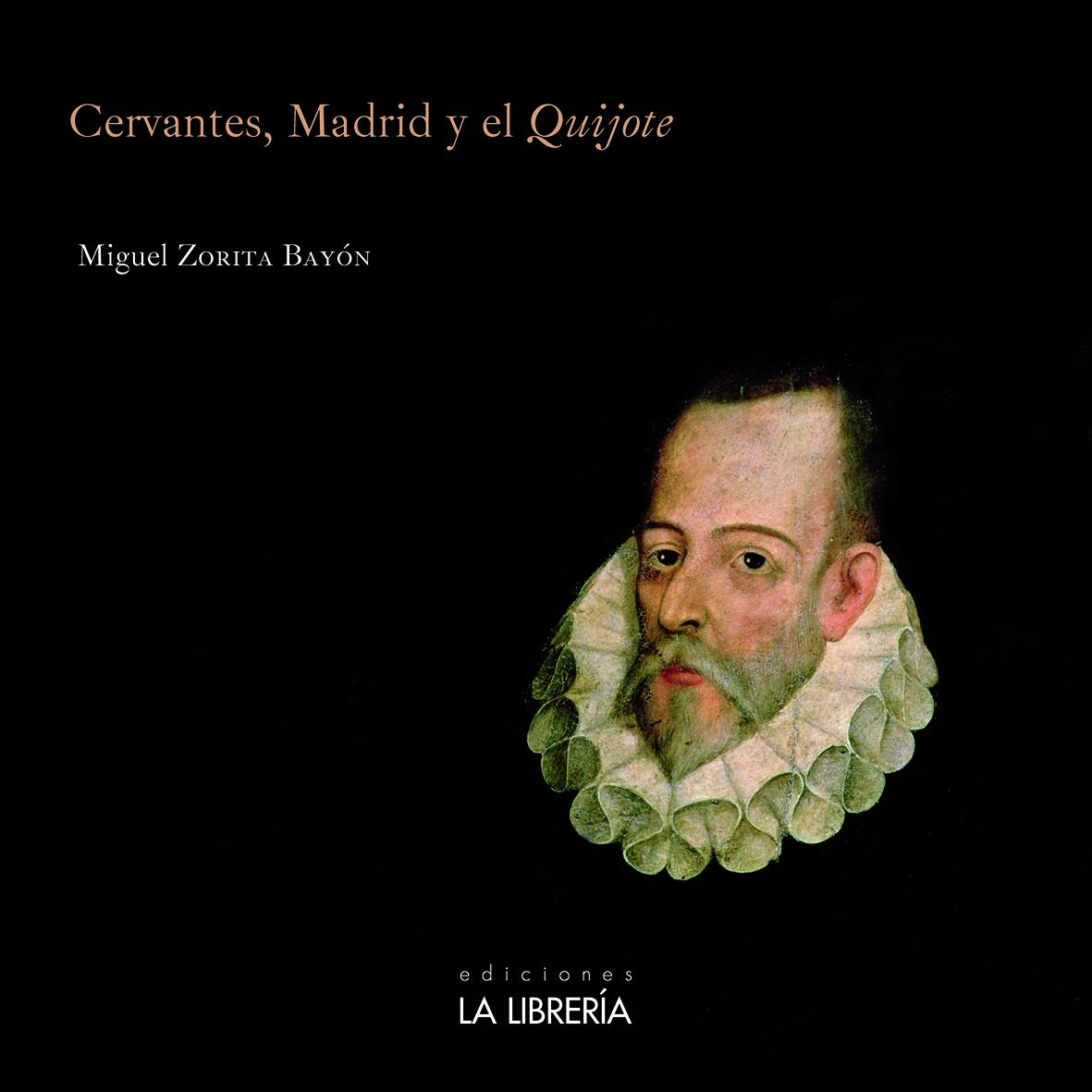 Novedad: Cervantes, Madrid y el Quijote