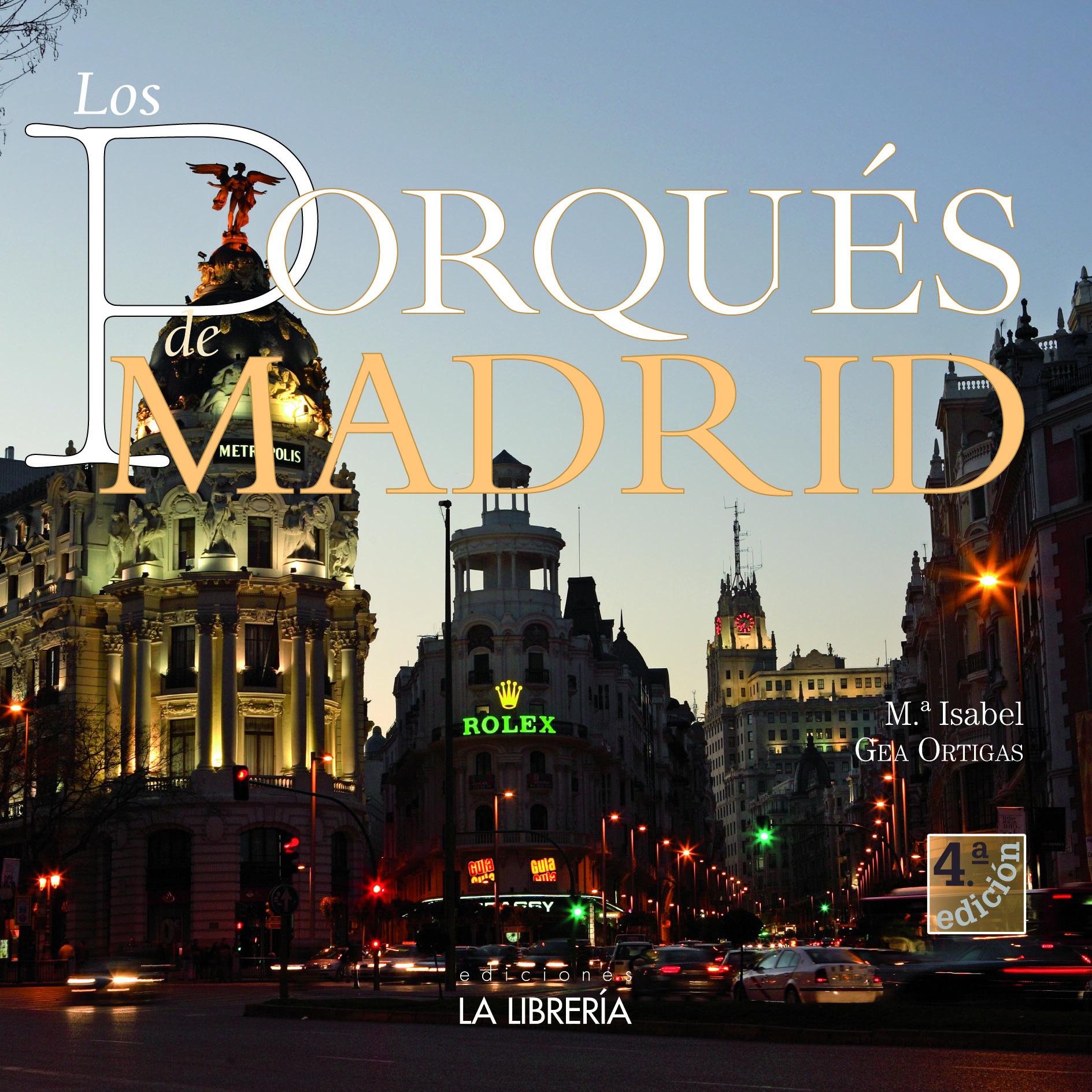 Recomendamos….Los porqués de Madrid