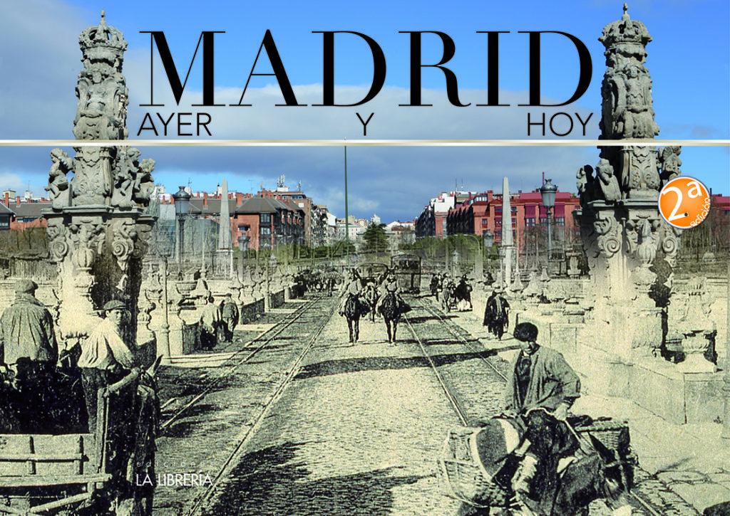 Madrid, ayer y hoy