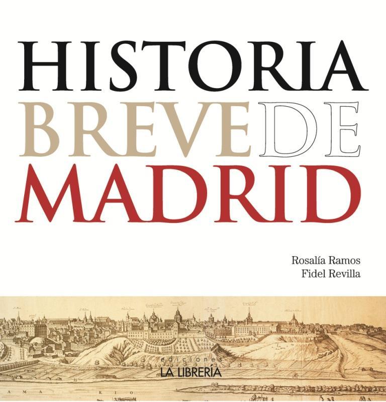 Recomendamos…Historia Breve de Madrid