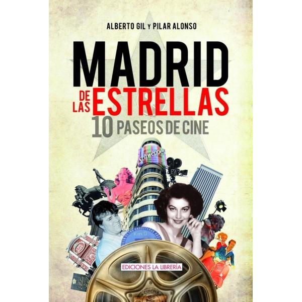 Recomendamos…Madrid de las Estrellas: 10 paseos de cine