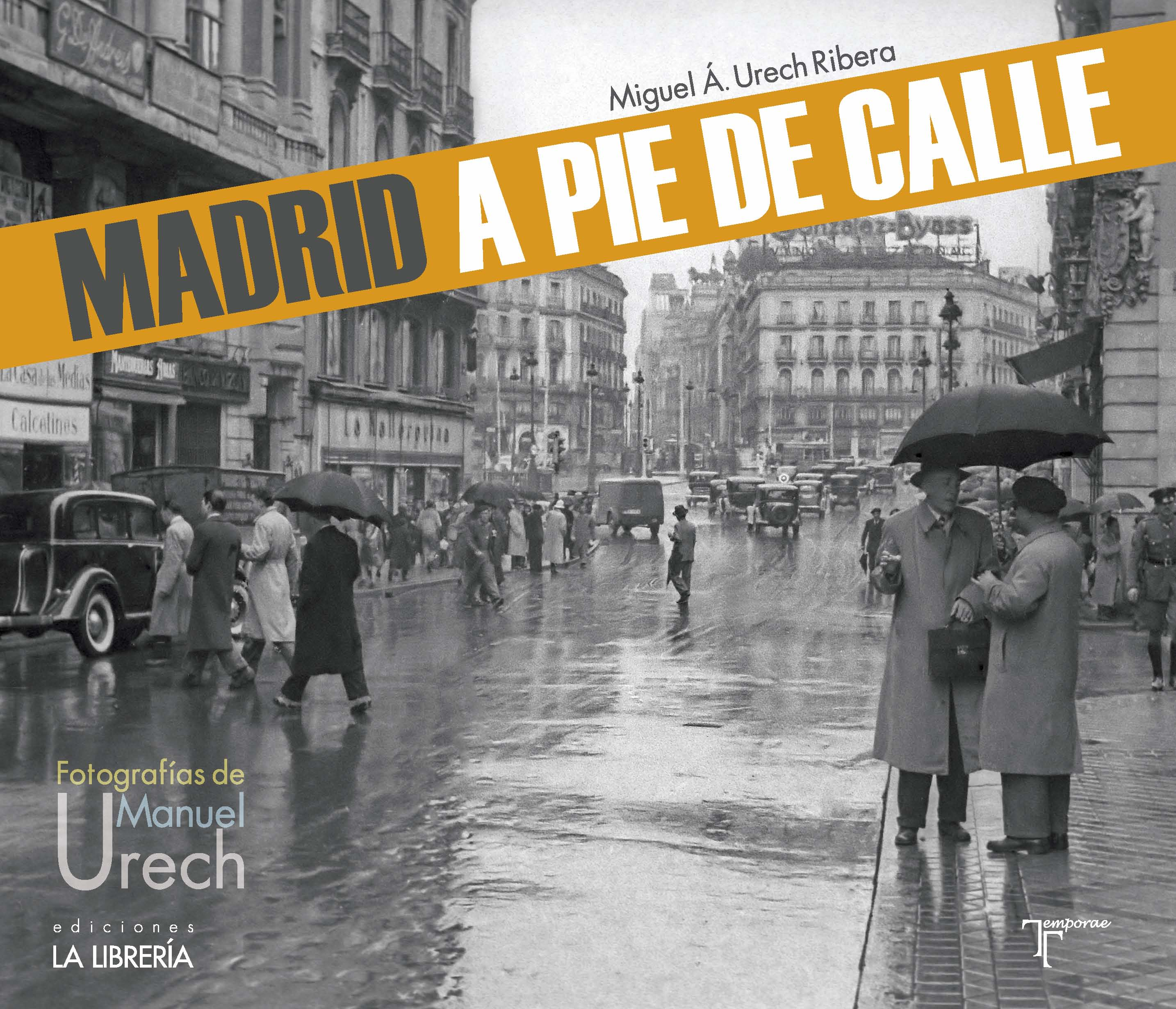 Recomendamos…Madrid a pie de calle