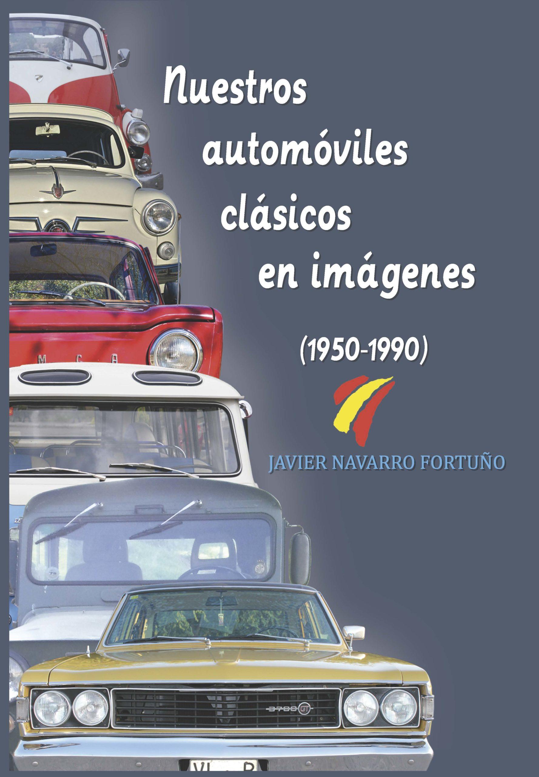 Novedad editorial: Nuestros automóviles clásicos en imágenes