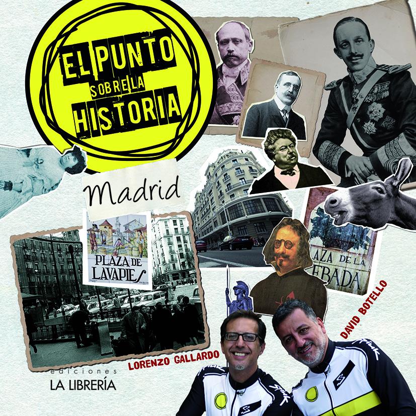 Novedad: El Punto sobre la Historia de Madrid