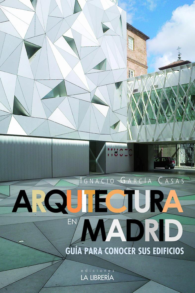 Recomendamos… Arquitectura de Madrid