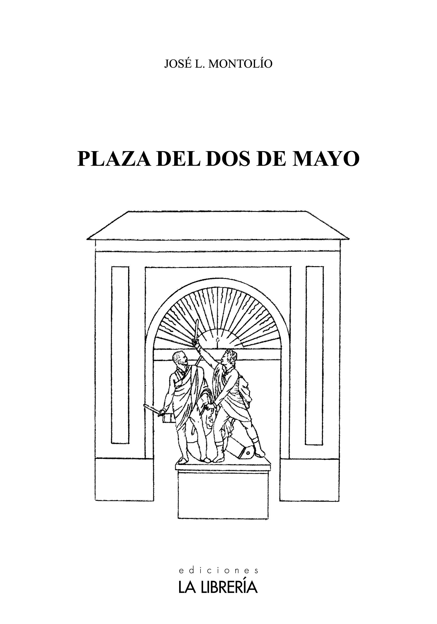 Novedad: Plaza del Dos de Mayo