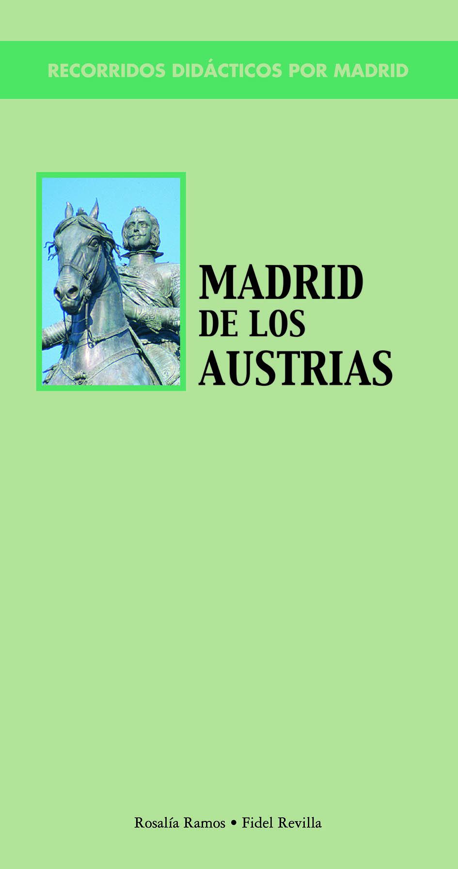 Recomendamos…Recorridos didácticos por el Madrid de los Austrias