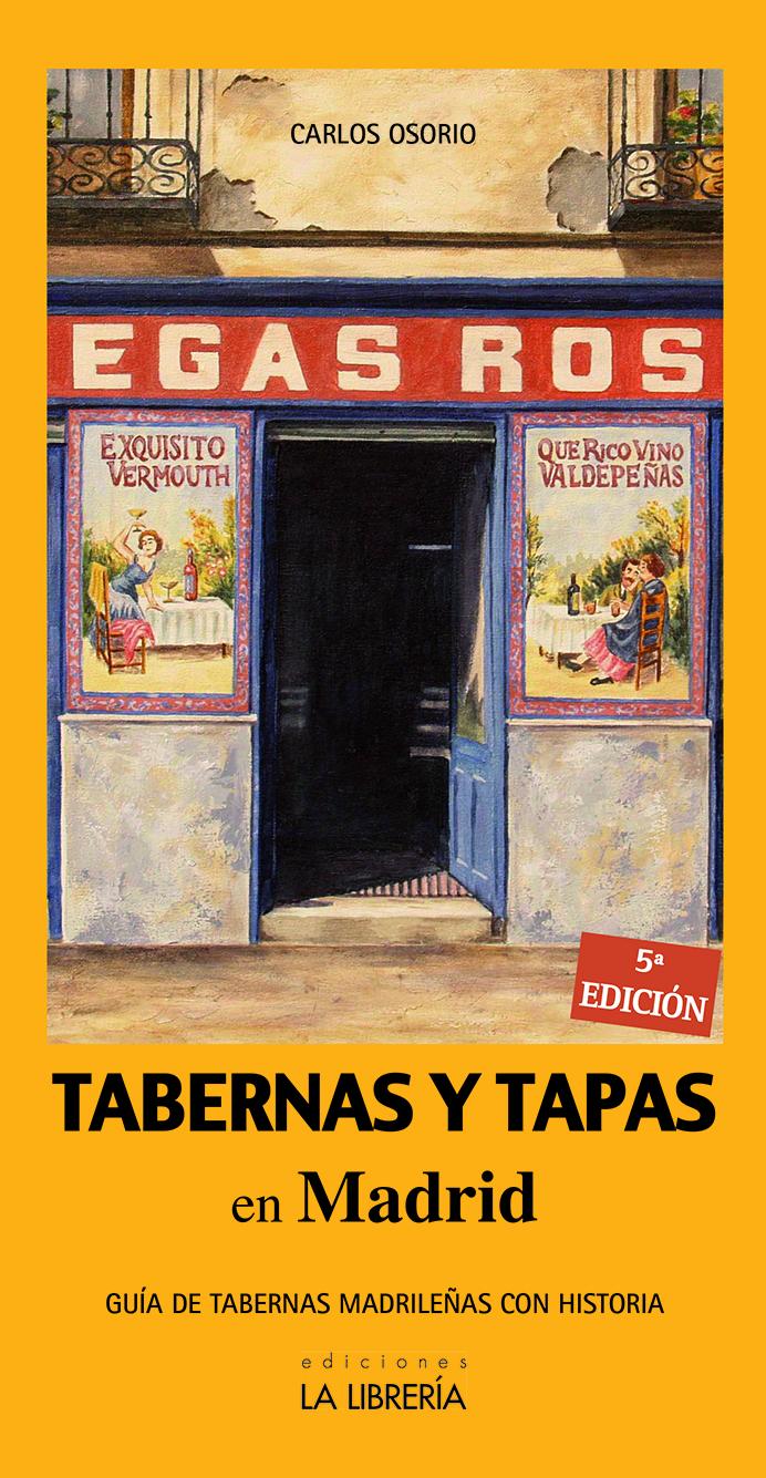 Tapas y Tabernas en Madrid