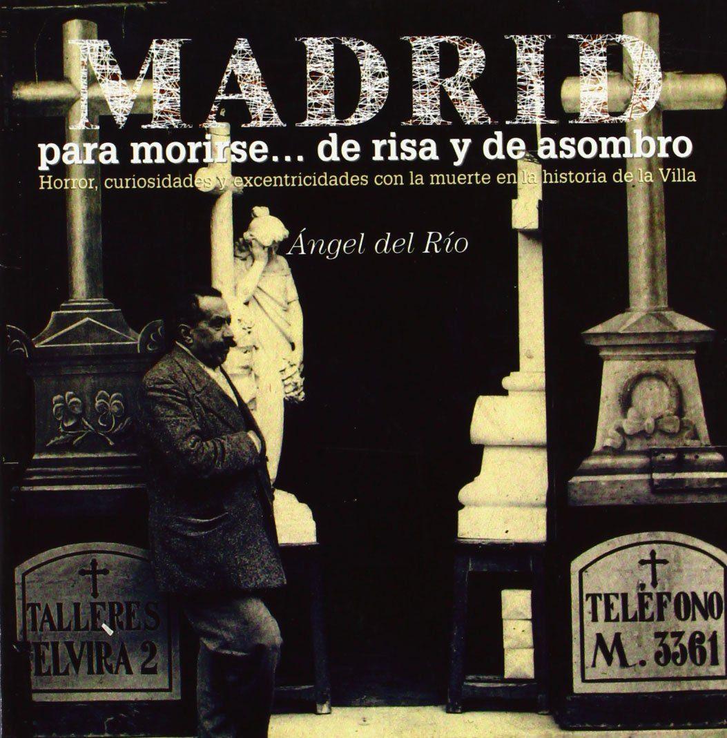 Recomendamos…'Madrid para morirse de risa y asombro'