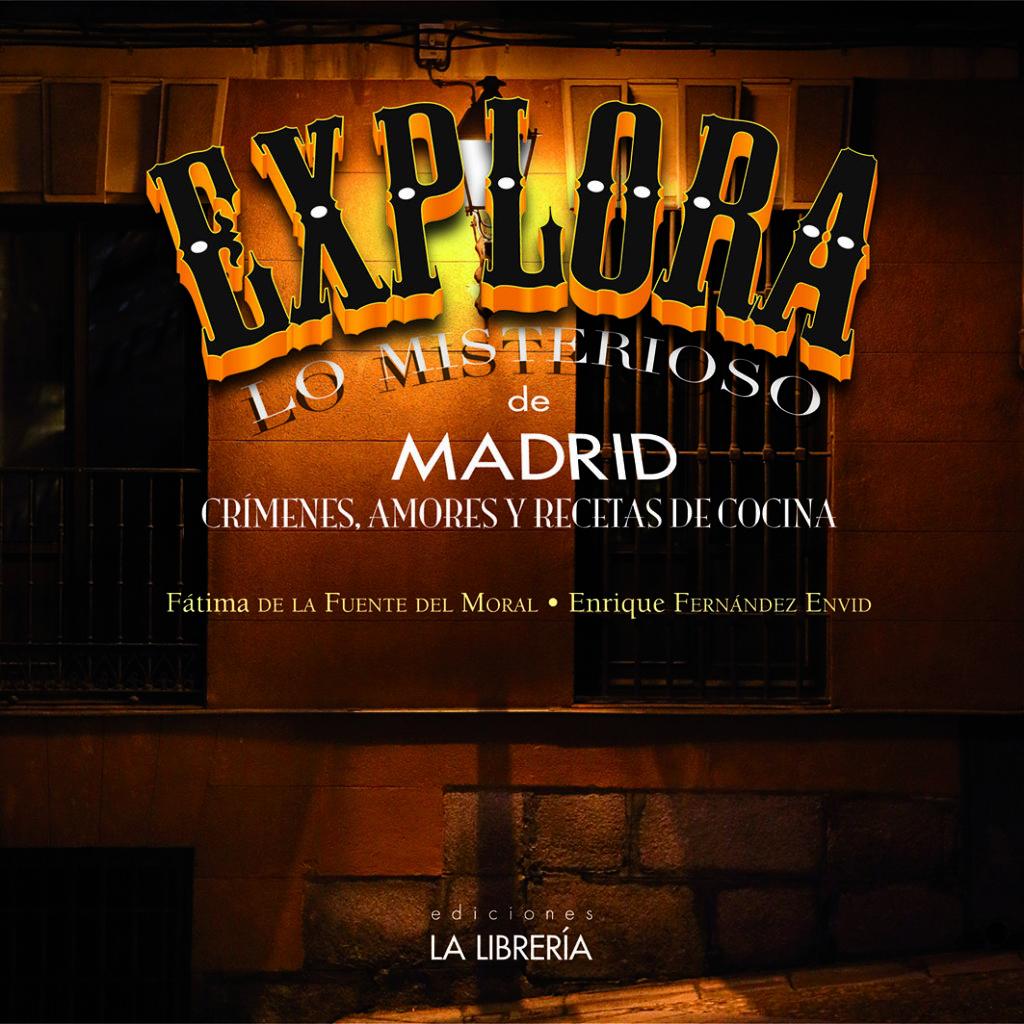Explora lo misterioso de Madrid