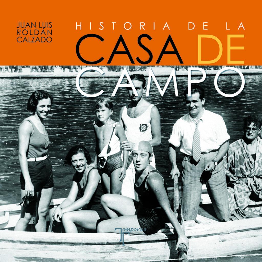 Historia de la Casa de Campo