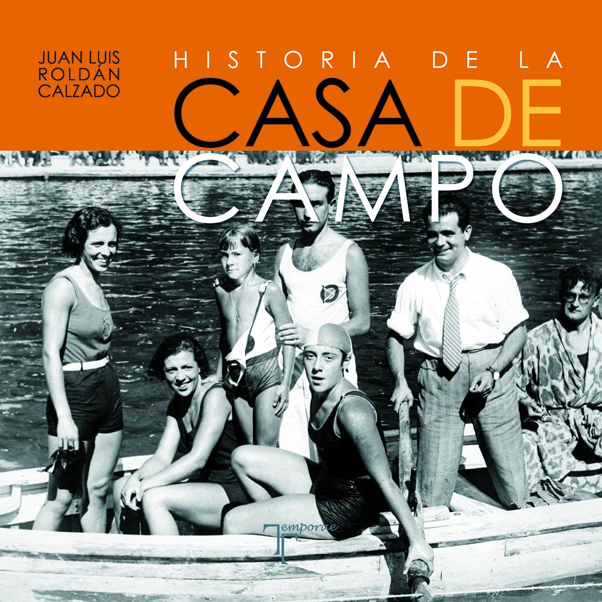 Novedad: Historia de la Casa de Campo