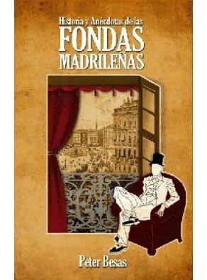 Recomendamos: Histórias y anécdotas de las fondas madrileñas