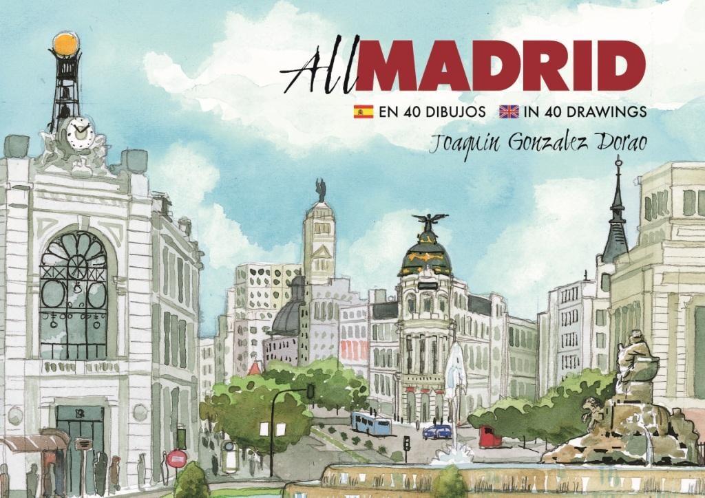 All Madrid, de Joaquín Gonzalez Dorao