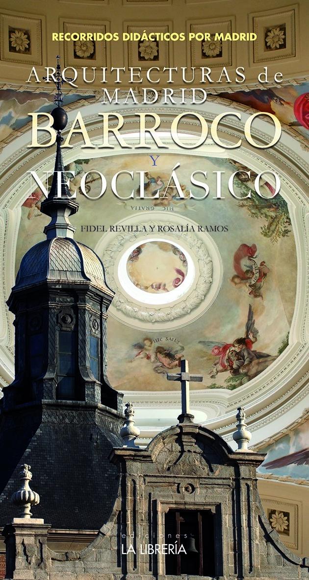 Novedad: Arquitecturas de Madrid. Barroco y Neoclásico