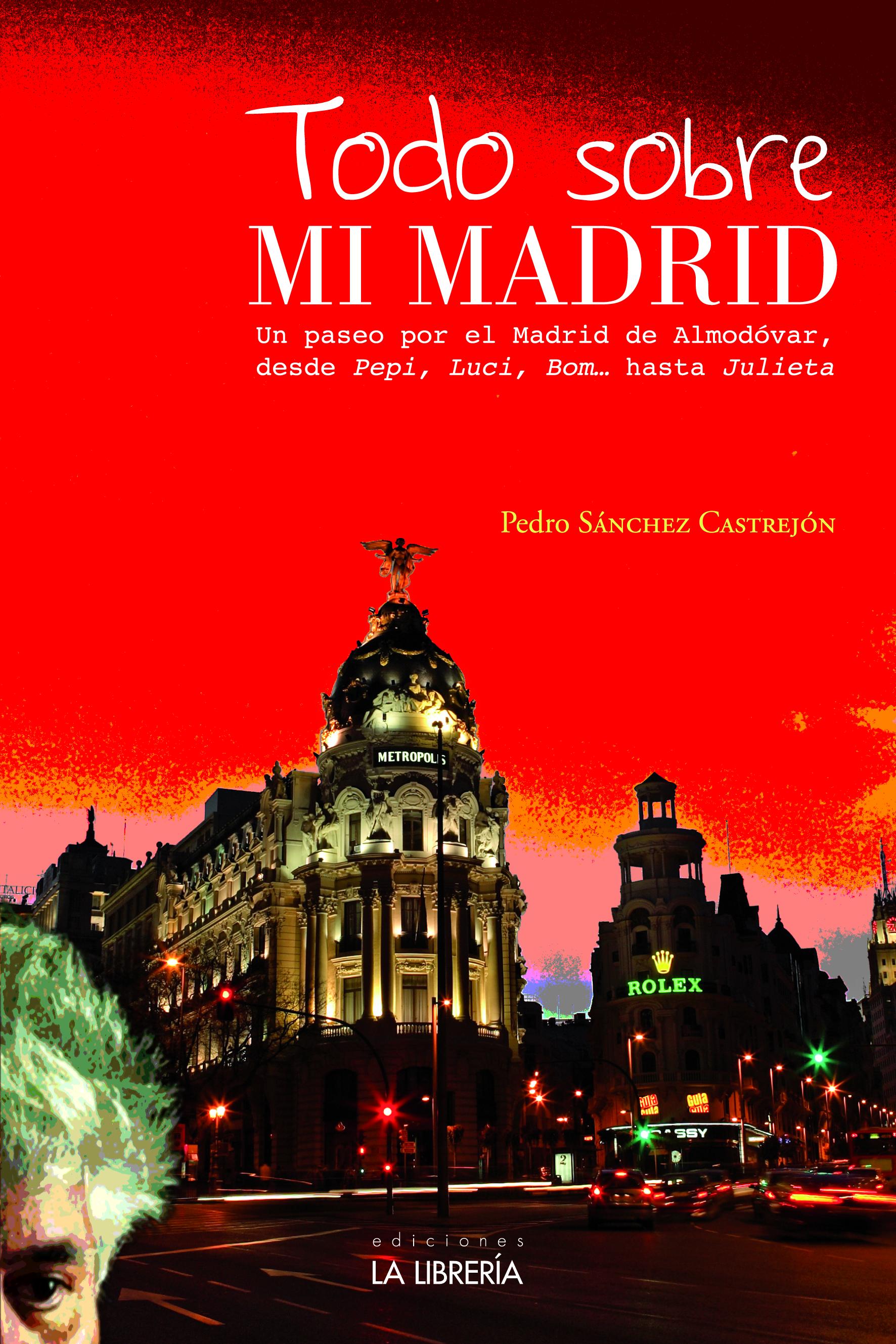 Novedad editorial: Todo sobre mi Madrid