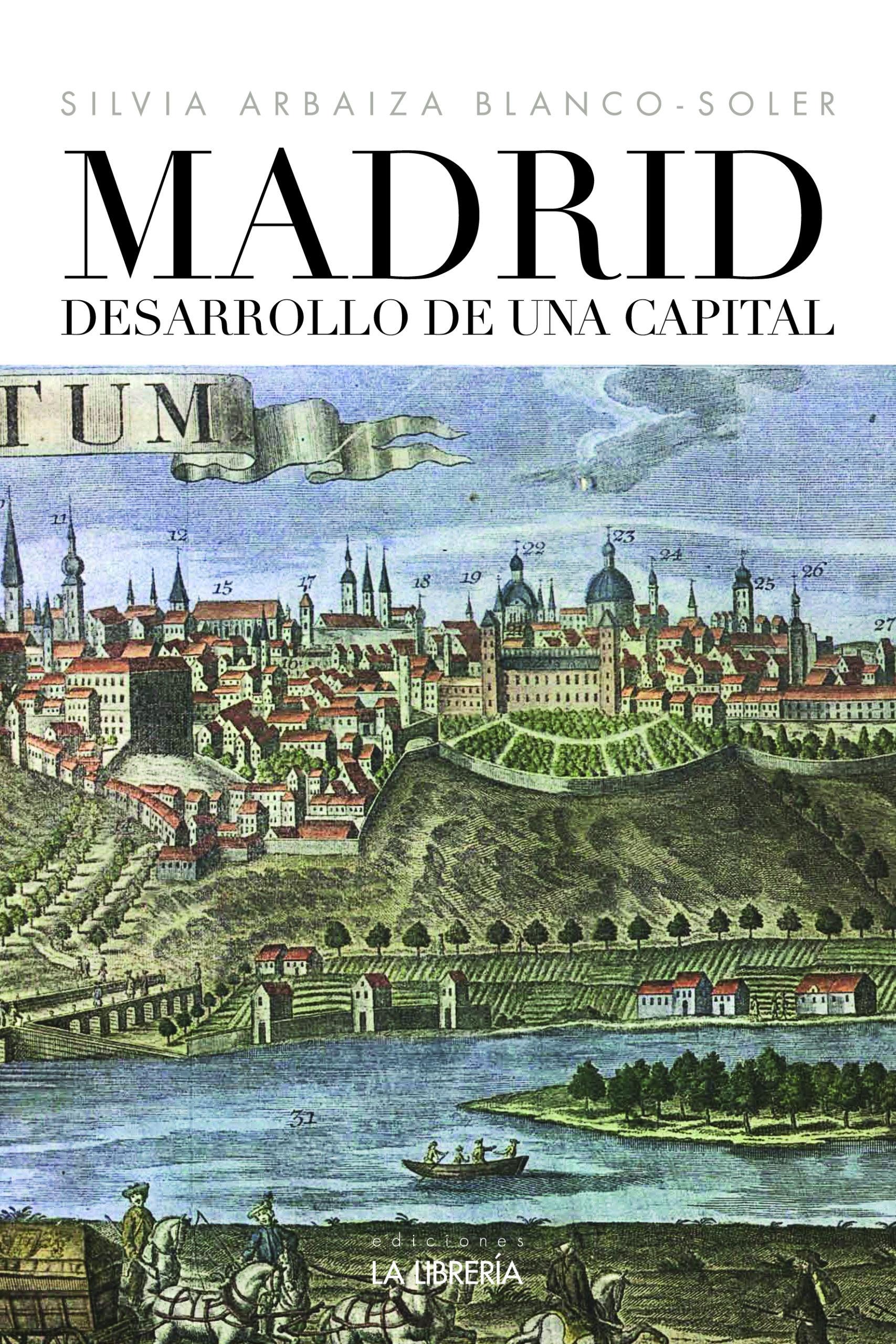 Novedad editorial: Madrid, desarrollo de una capital