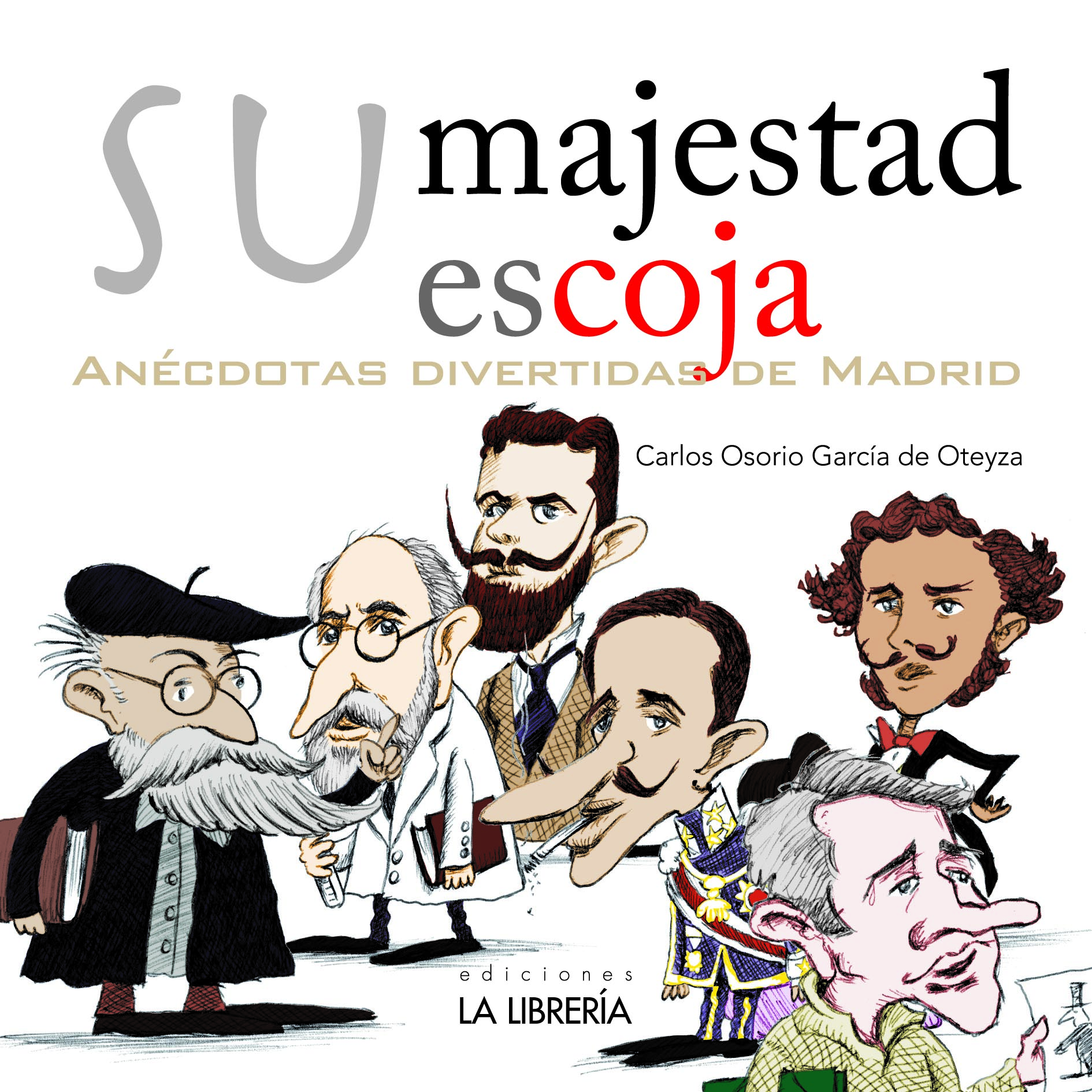 Recomendamos: Su majestad escoja, anécdotas divertidas de Madrid