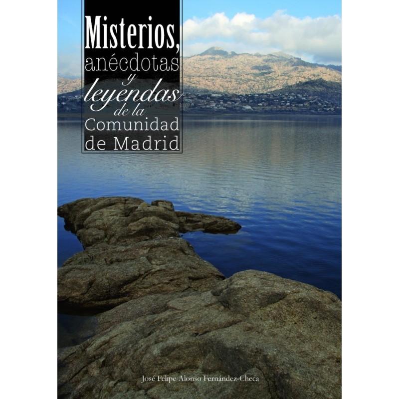 Recomendamos: Misterios, anécdotas y leyendas de la Comunidad de Madrid