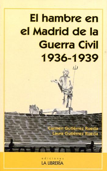 El hambre en el Madrid de la Guerra Civil