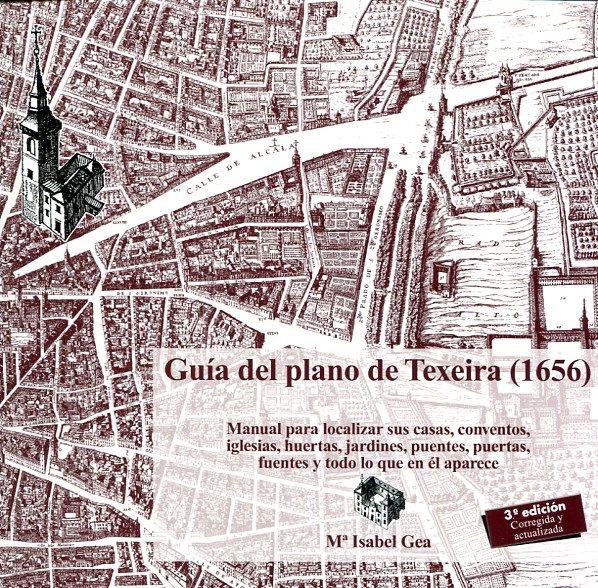 Recomendamos: Guía del plano de Texeira (1656)